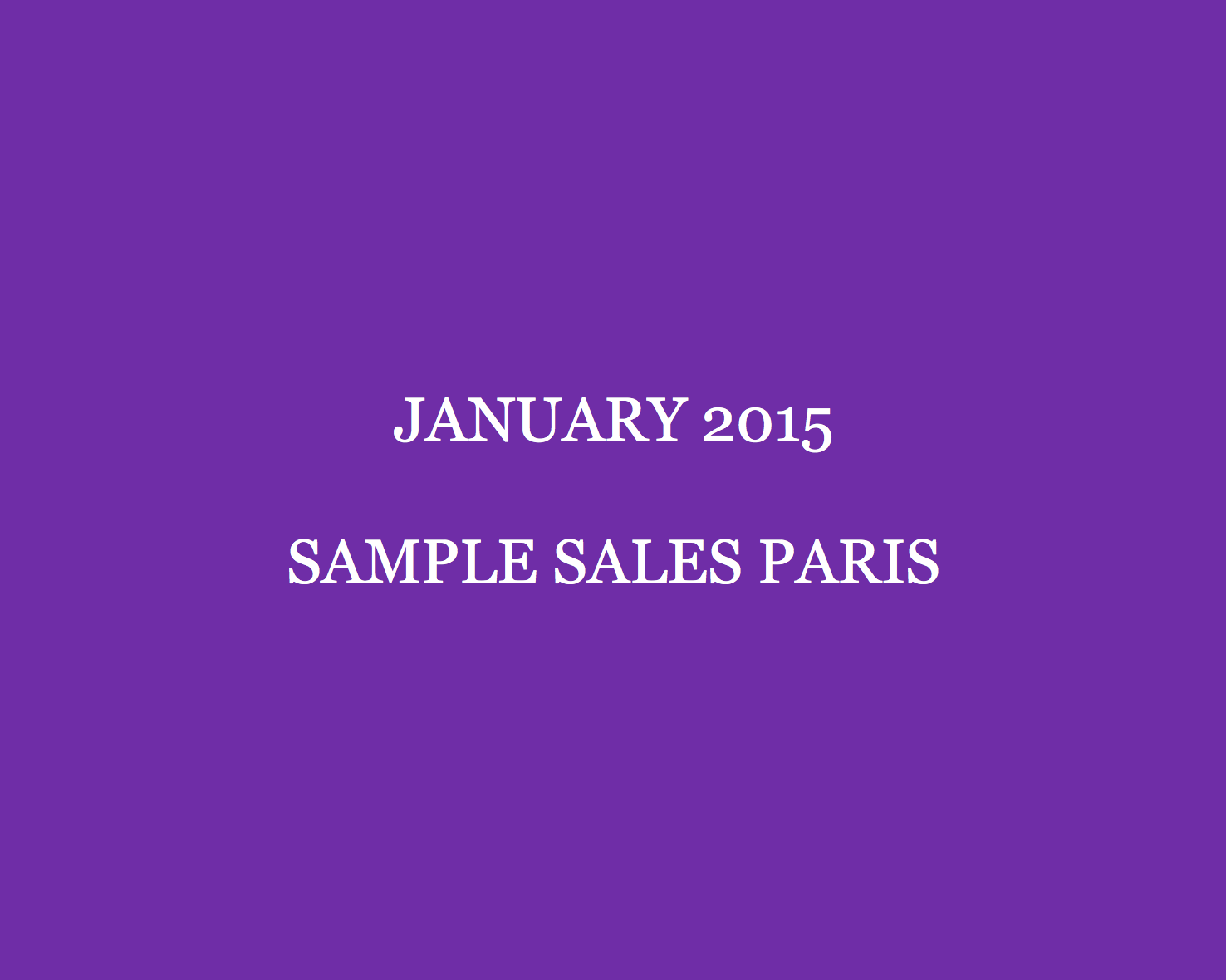 The January Paris Sample Sales Guide - Style Barista