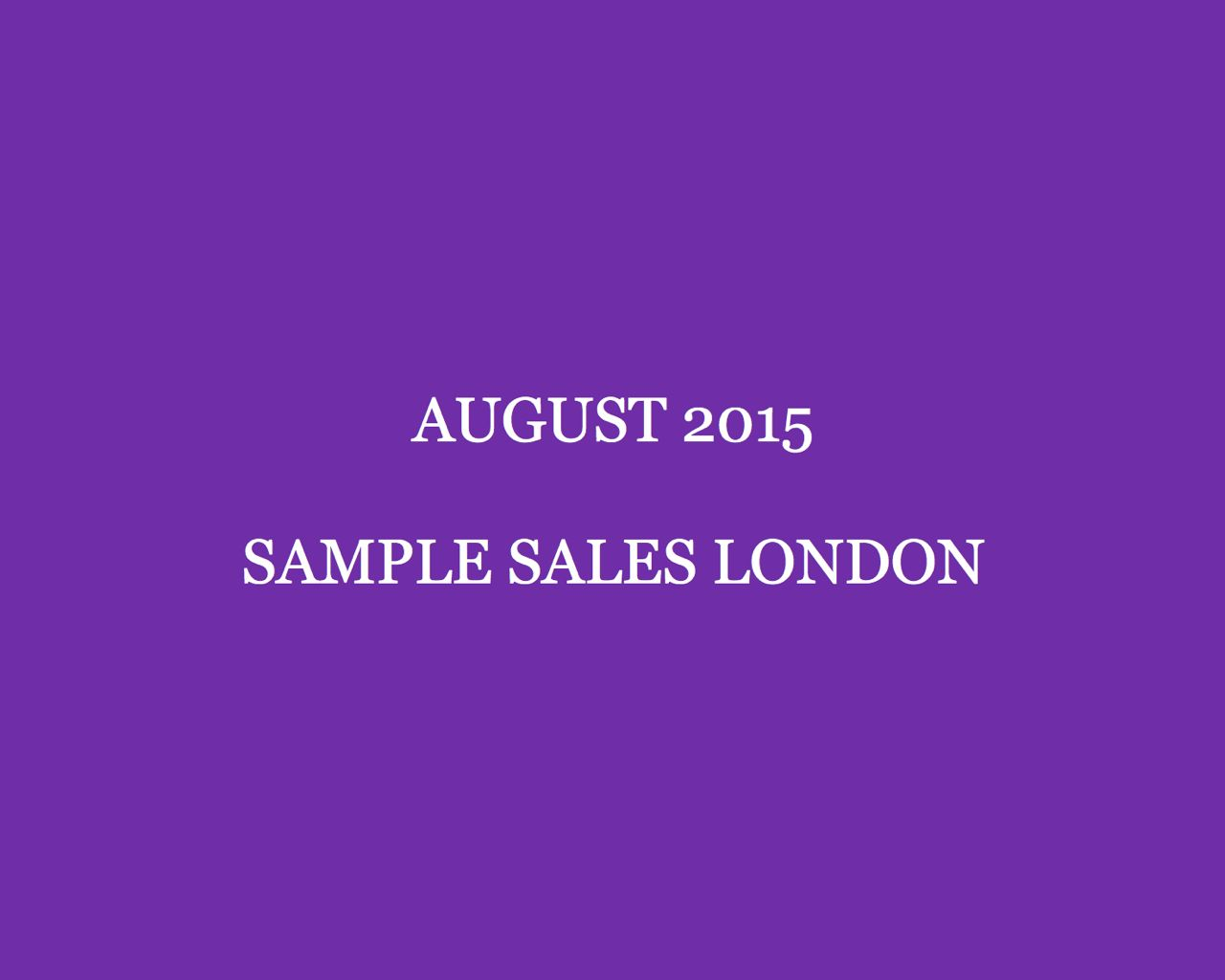 August 2015 Sample Sales London Style Barista London Sample Sales