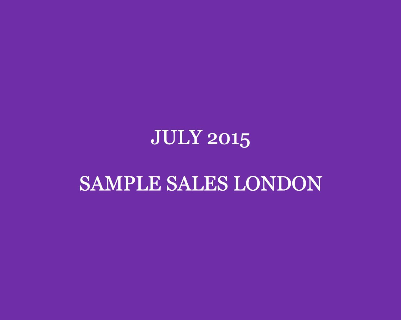 July 2015 Sample Sales London Style Barista London Sample Sales