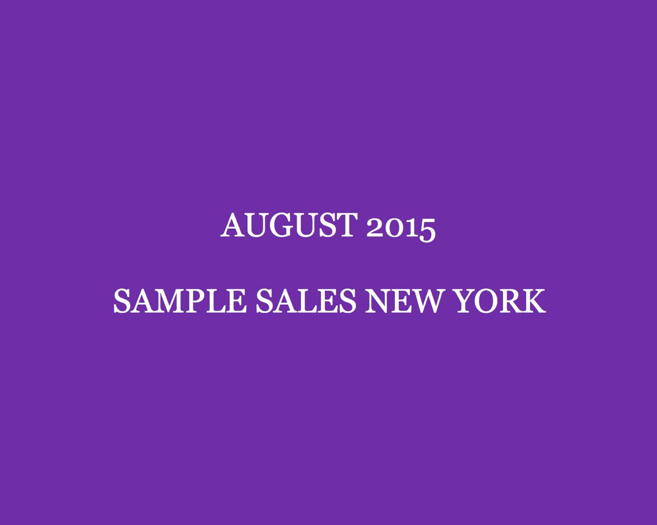 August 2015 Sample Sales New York Style Barista New York Sample Sales