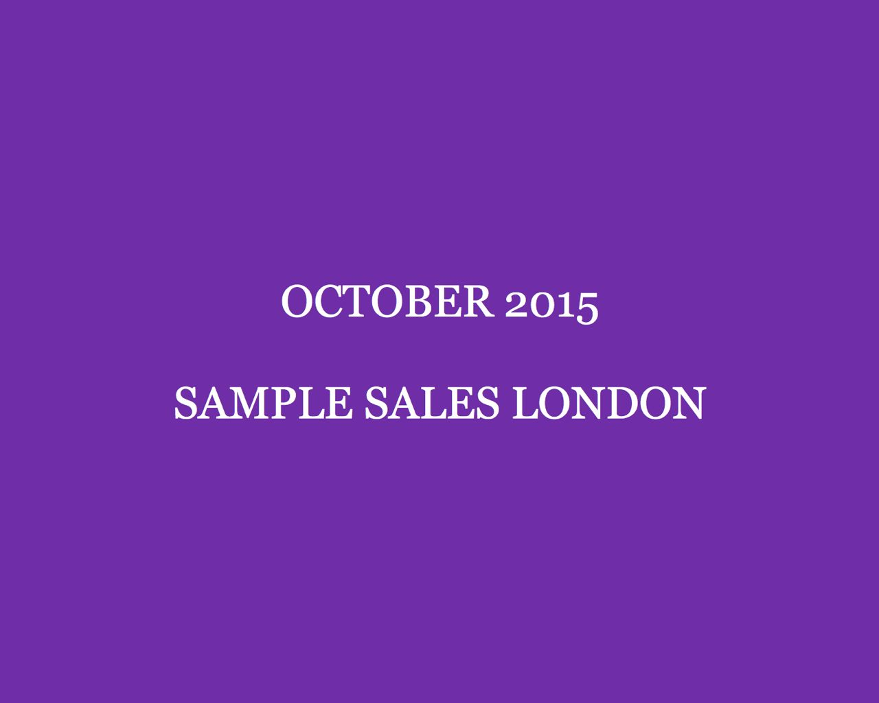 October 2015 Sample Sales London Style Barista London Sample Sales