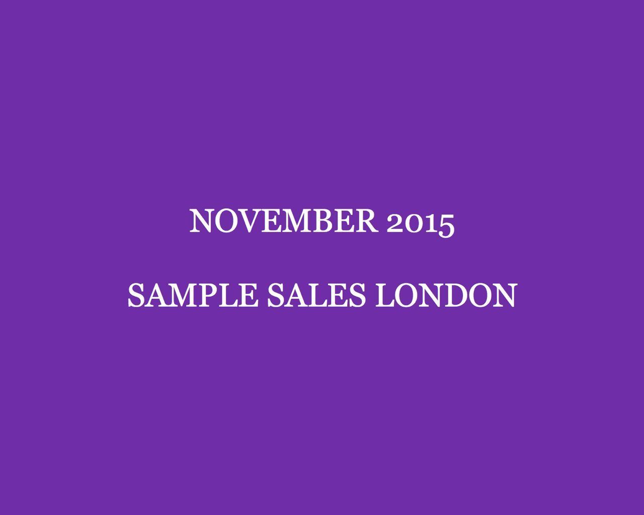 November 2015 Sample Sales London Style Barista London Sample Sales