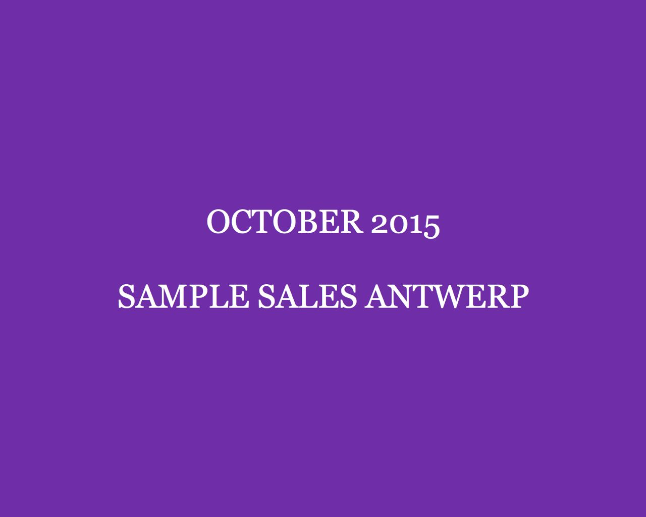 October 2015 Sample Sales Antwerp Style Barista Antwerp Sample Sales Antwerp Stock sales Contemporary Fashion Days sample sales Antwerpen sample sale
