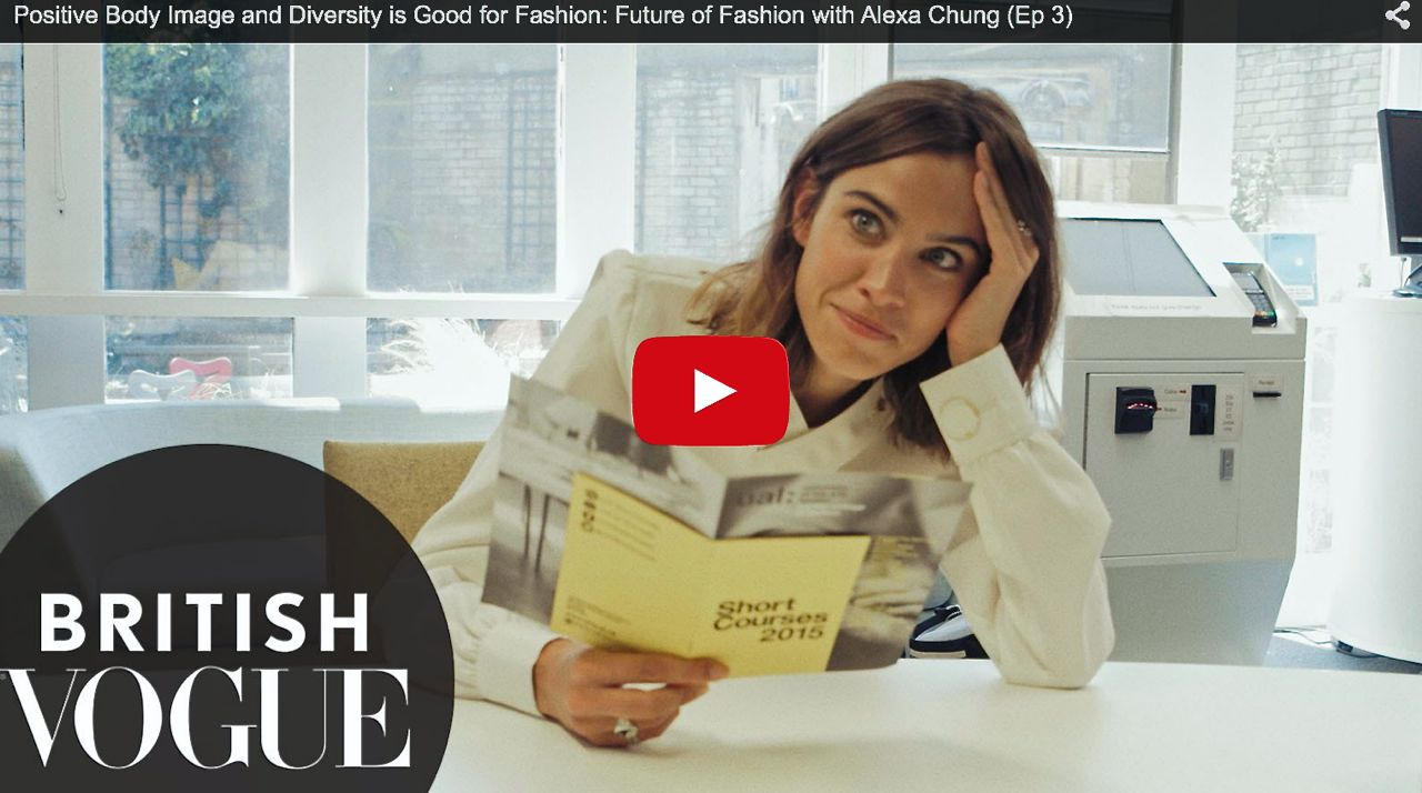 Positive Body Image and Diversity is Good for Fashion- Future of Fashion with Alexa Chung