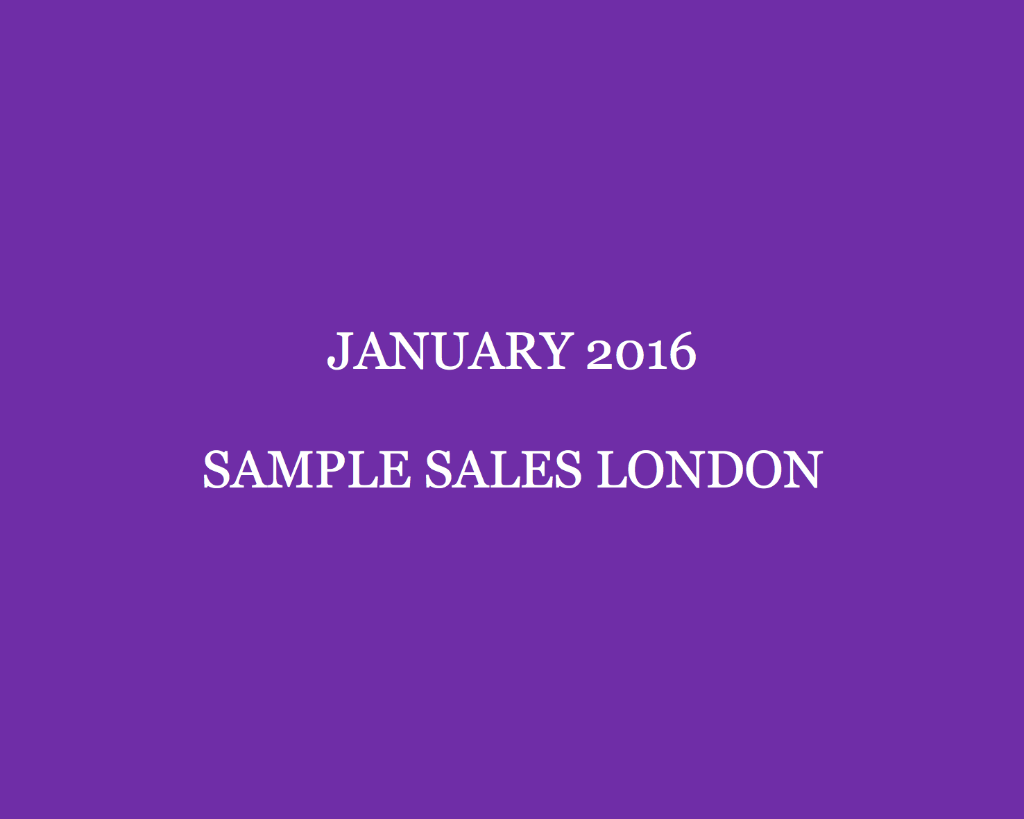 January 2016 Sample Sales London Style Barista London Sample Sales sample sale London sample sale