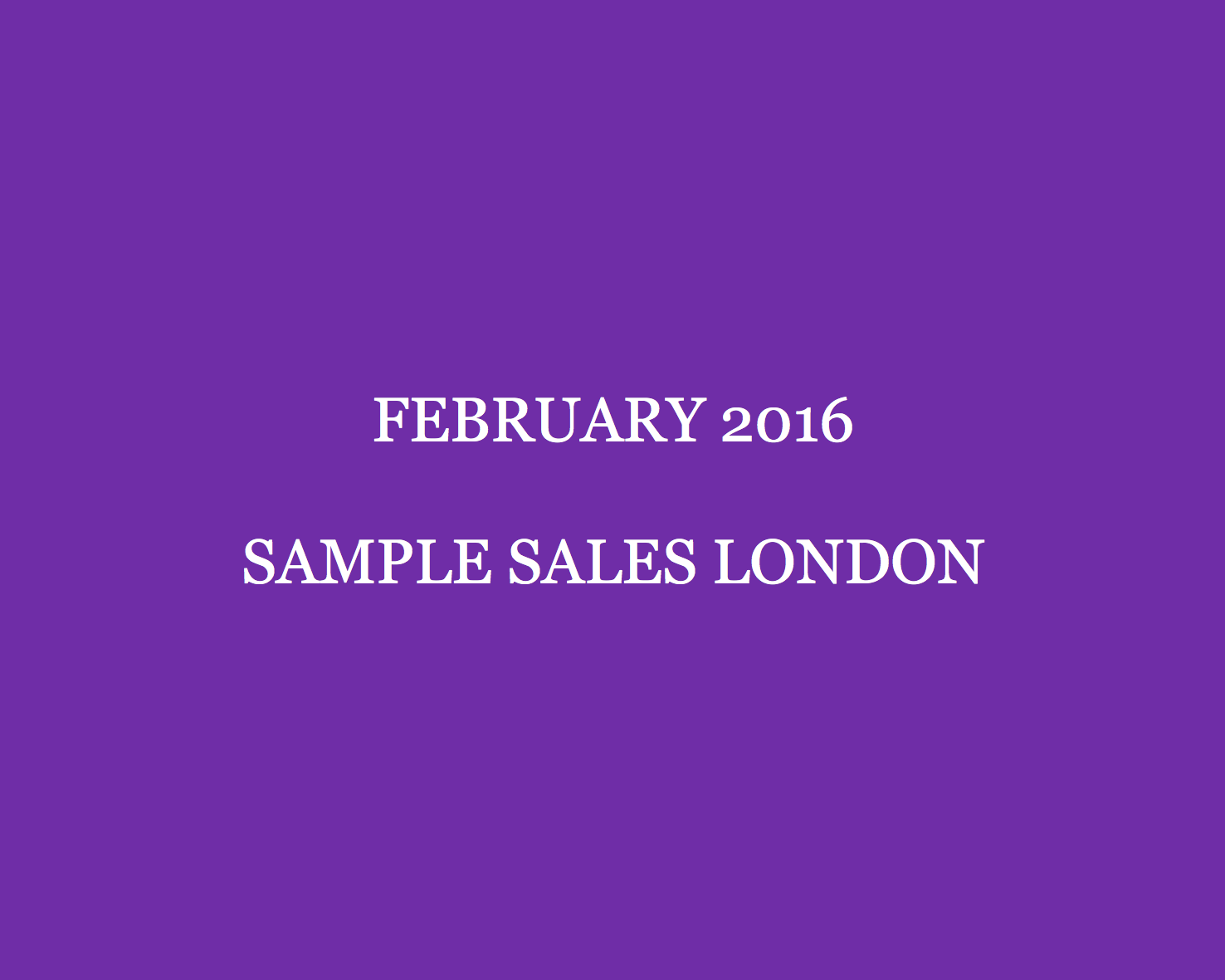 February 2016 Sample Sales London Style Barista London Sample Sales sample sale London sample sale