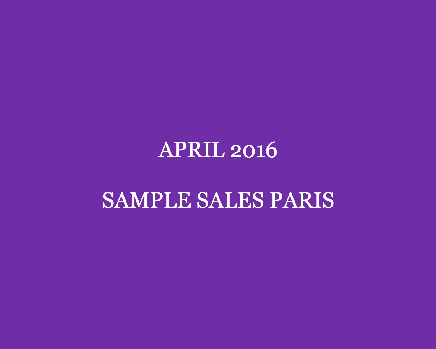 april-2016-sample-sales-paris-style-barista-paris-sample-sales-paris-ventes-privees-vente-privee-ventes-presses