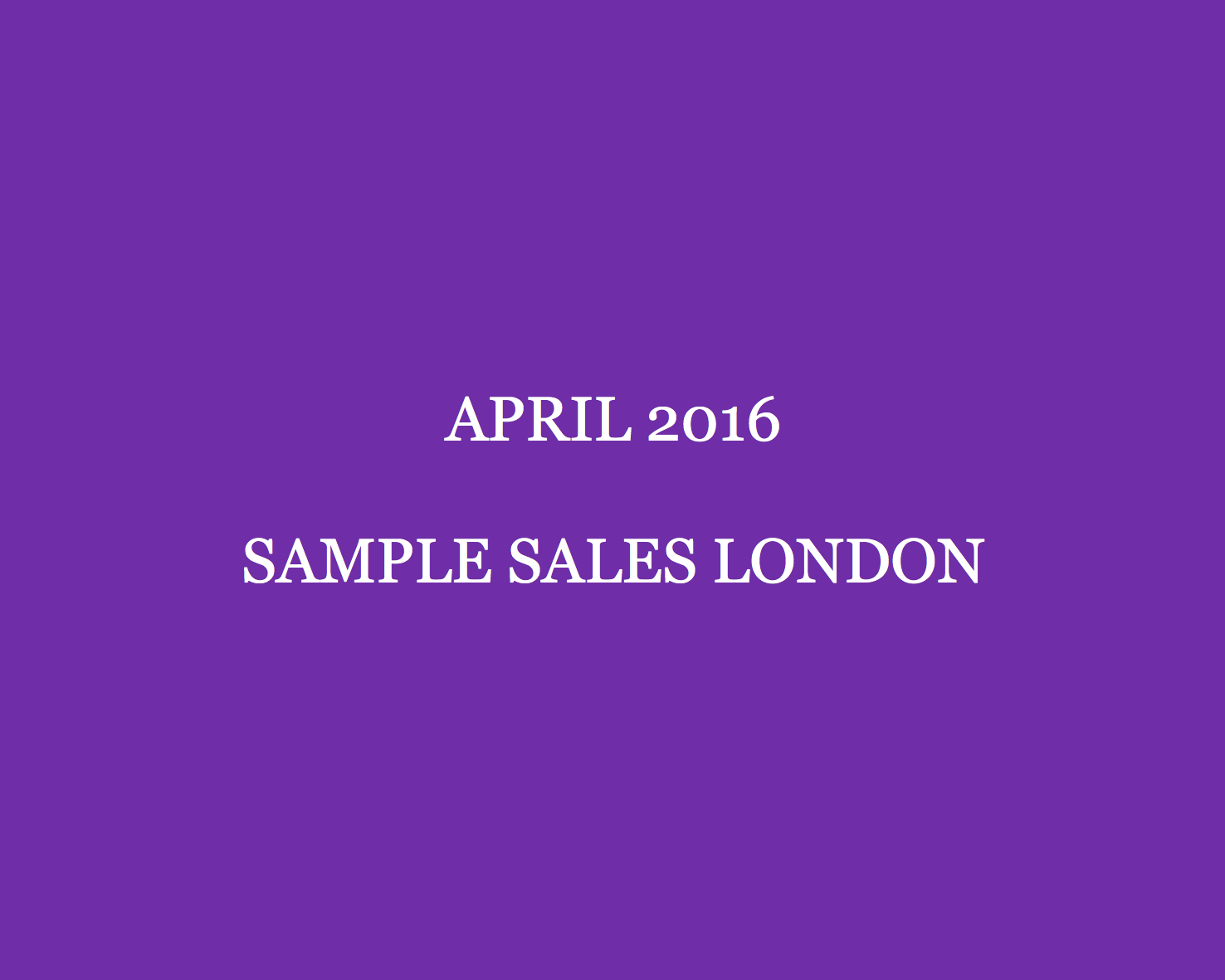 April 2016 Sample Sales London Style Barista London Sample Sales