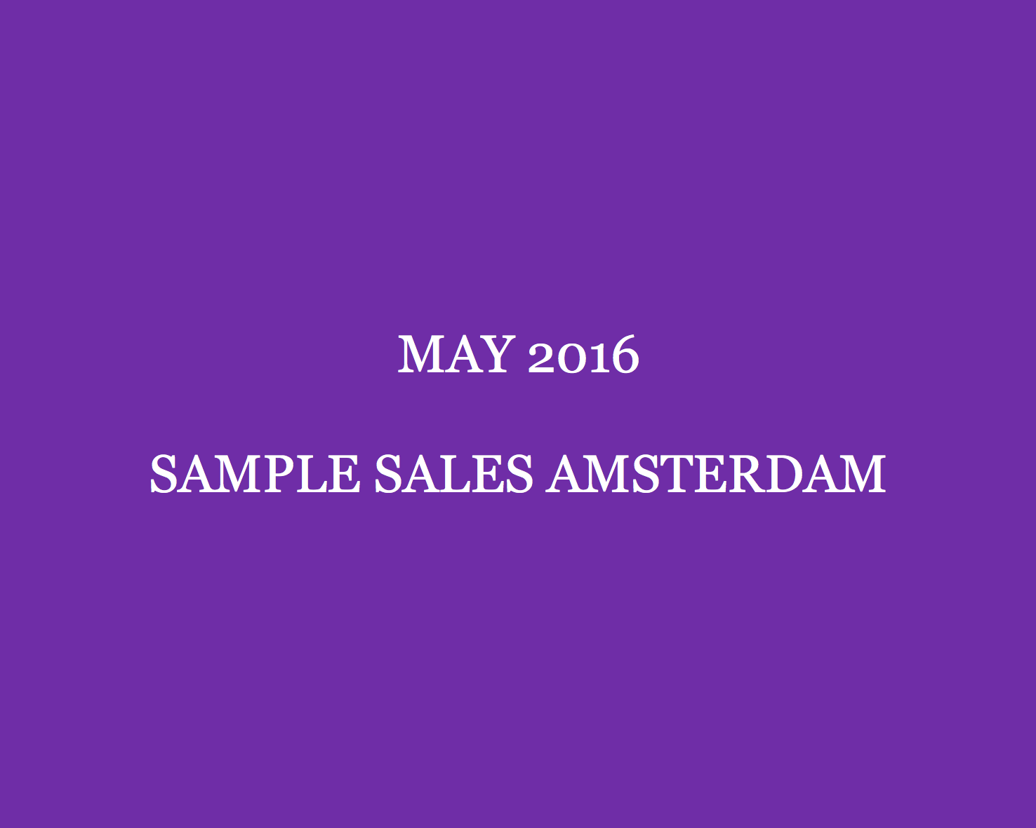 May 2016 Sample Sales Amsterdam Style Barista Amsterdam Sample Sales