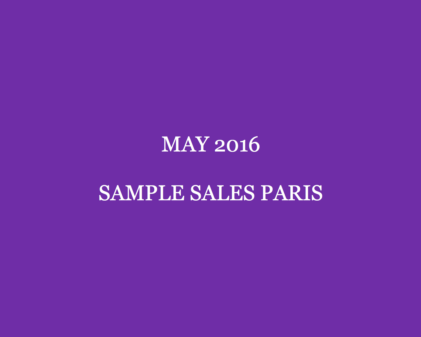 May 2016 Sample Sales Paris Style Barista Paris Sample Sales Paris vente privees Paris vente presse