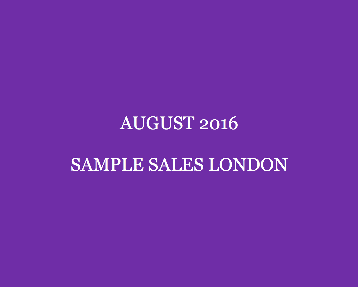 August- 2016-Sample-Sales-London-Style-Barista-London-Sample-Sales