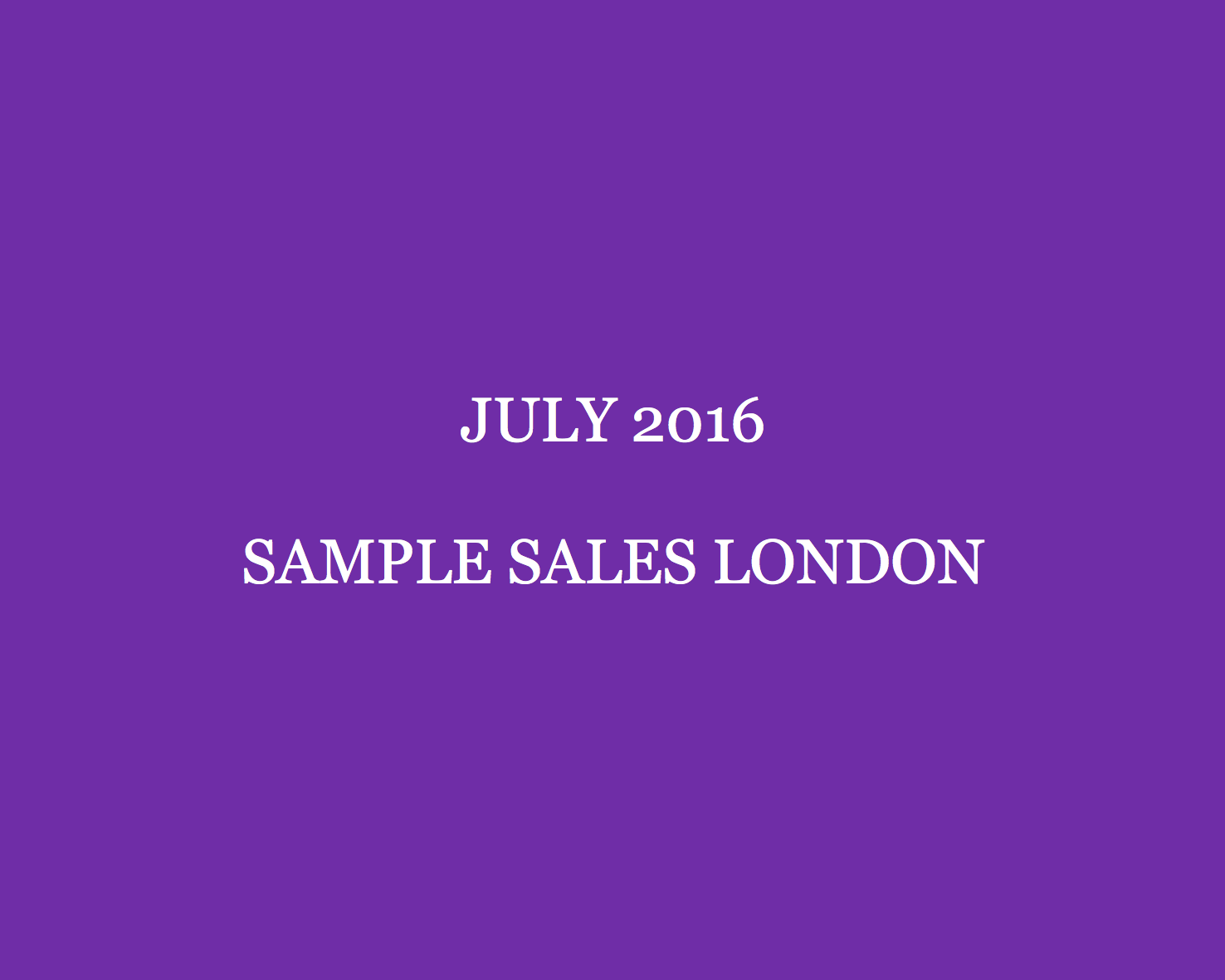 July 2016 Sample Sales London Style Barista London Sample Sales