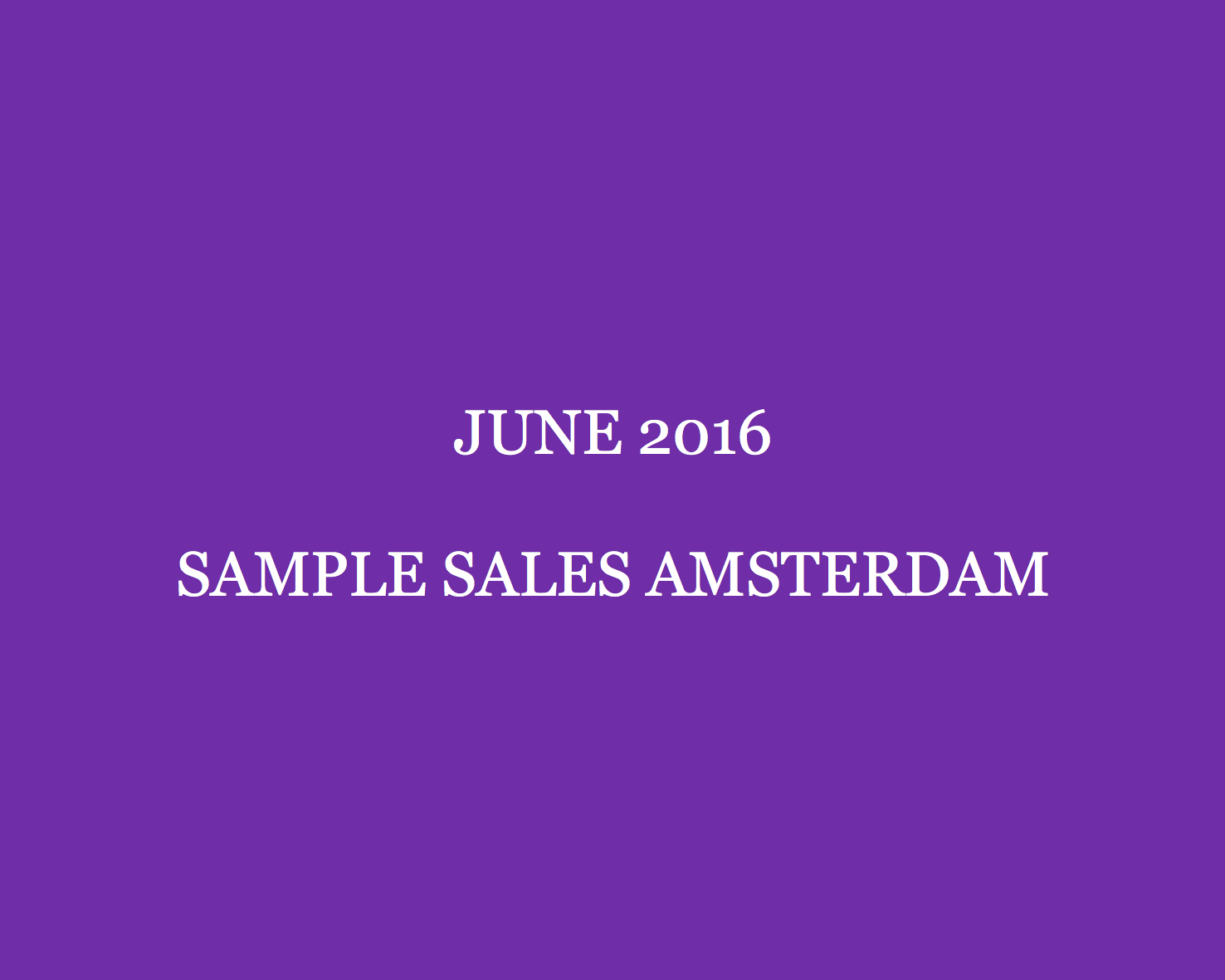june-2016-sample-sales-amsterdam-style-barista-amsterdam-sample-sales-april-2016-sample-sales-amsterdam
