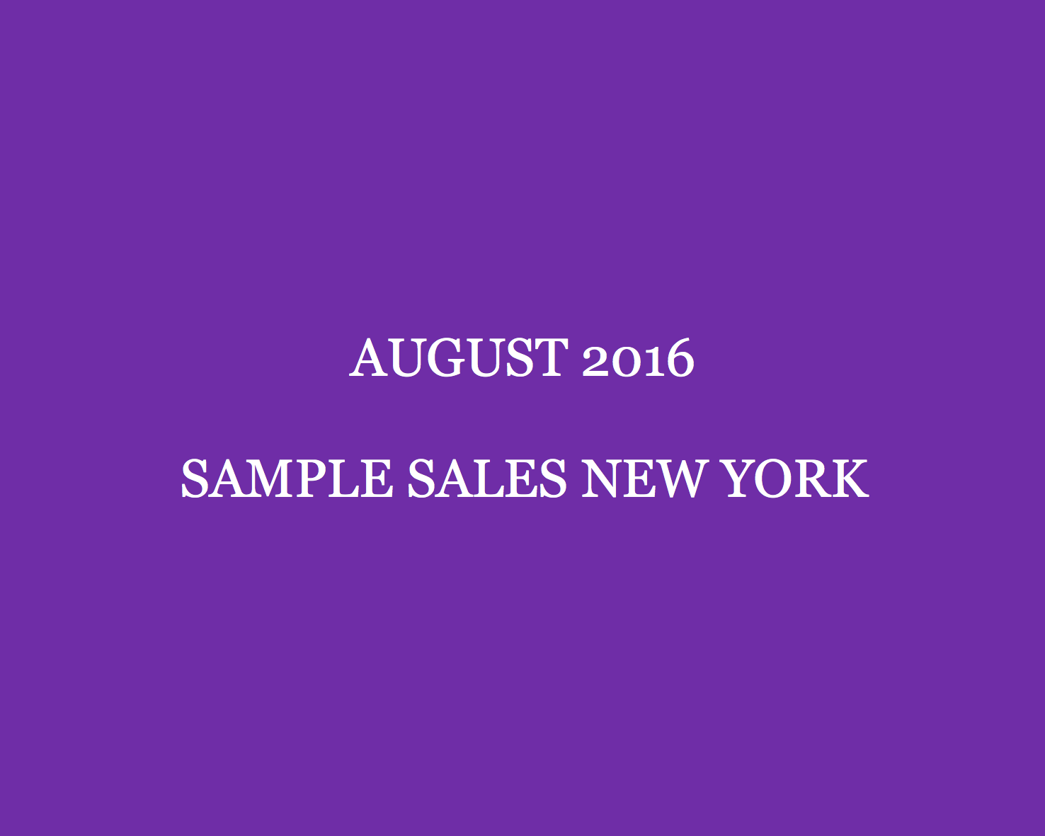 August 2016 Sample Sales New York Style Barista New York Sample Sales