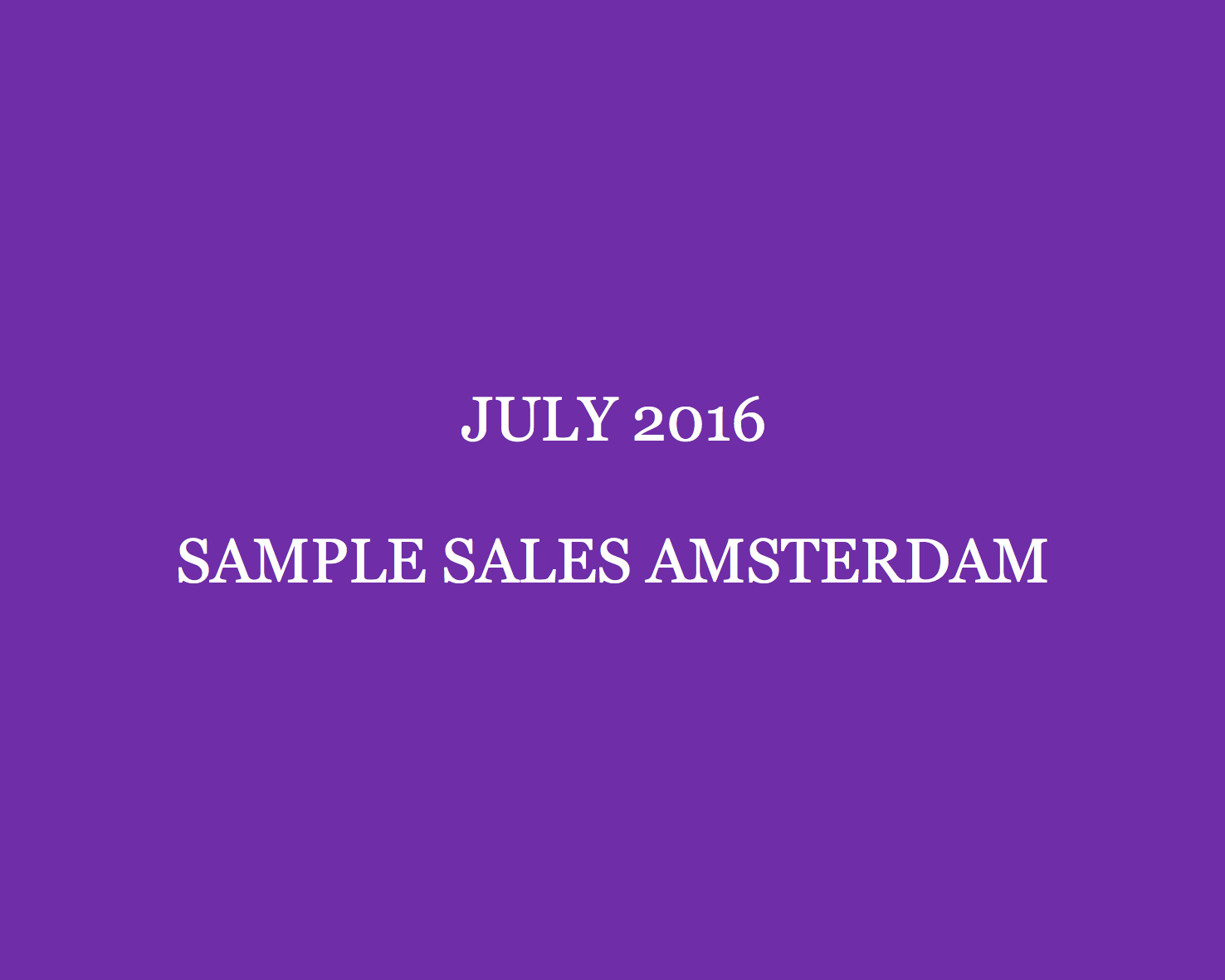 July 2016 Sample Sales Amsterdam Style Barista Amsterdam Sample Sales