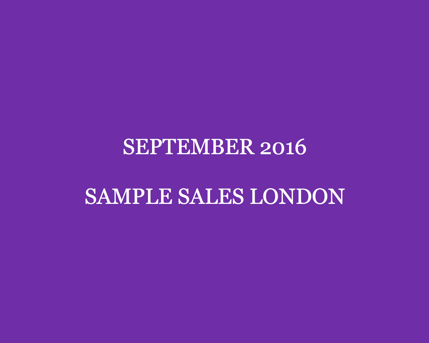 September 2016 Sample Sales London Style Barista London Sample Sales