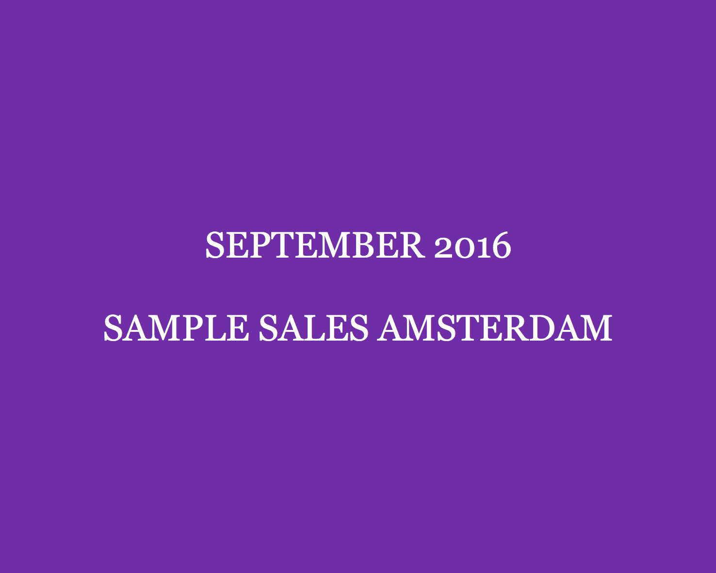 September 2016 Sample Sales Amsterdam Style Barista Amsterdam Sample Sales