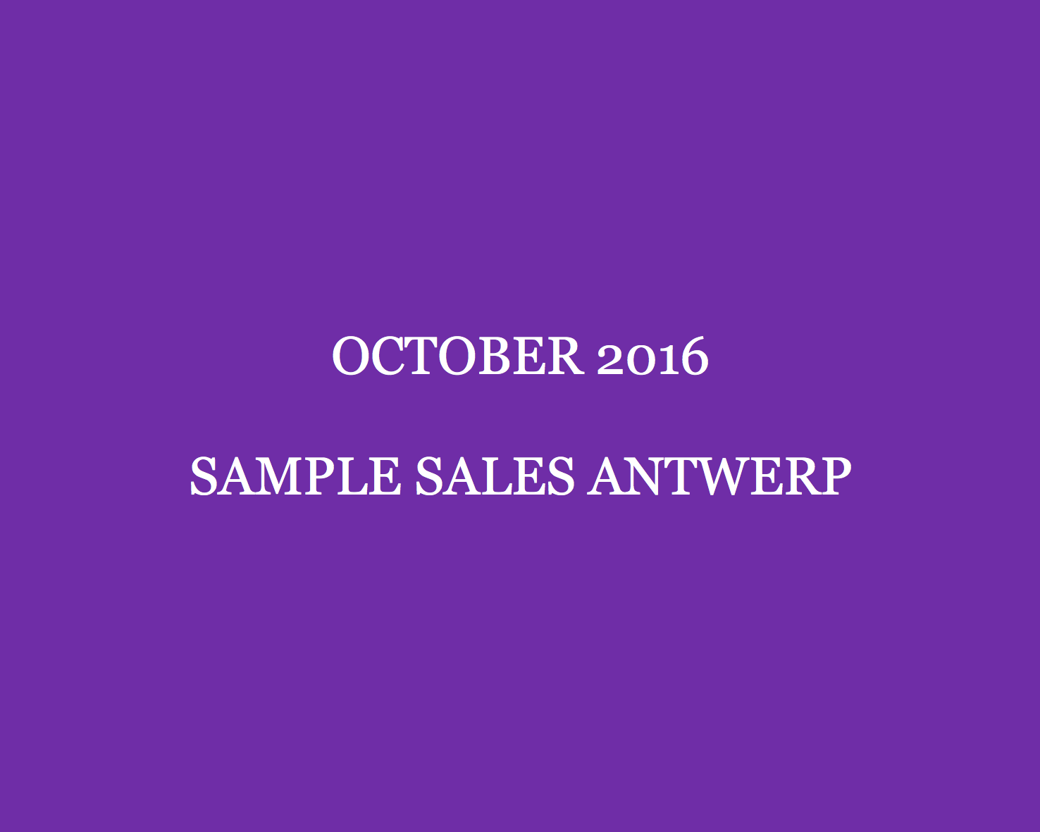 october-2016-sample-sales-antwerp-style-barista-antwerp-sample-sales-antwerp-stocksales-contemporary-fashion-days-antwerpen-stockverkopen