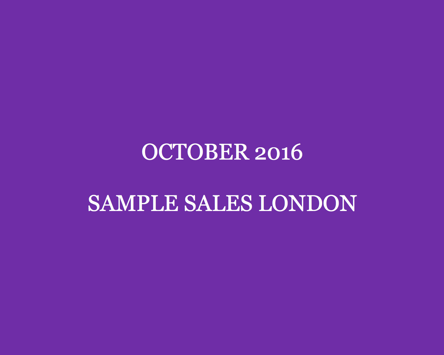 October 2016 Sample Sales London Style Barista London Sample Sales