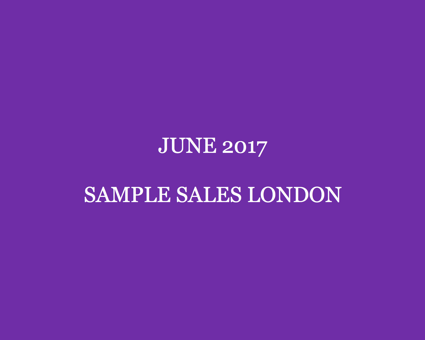 bdc62ce5b61 The June London Sample Sales Guide - Style Barista