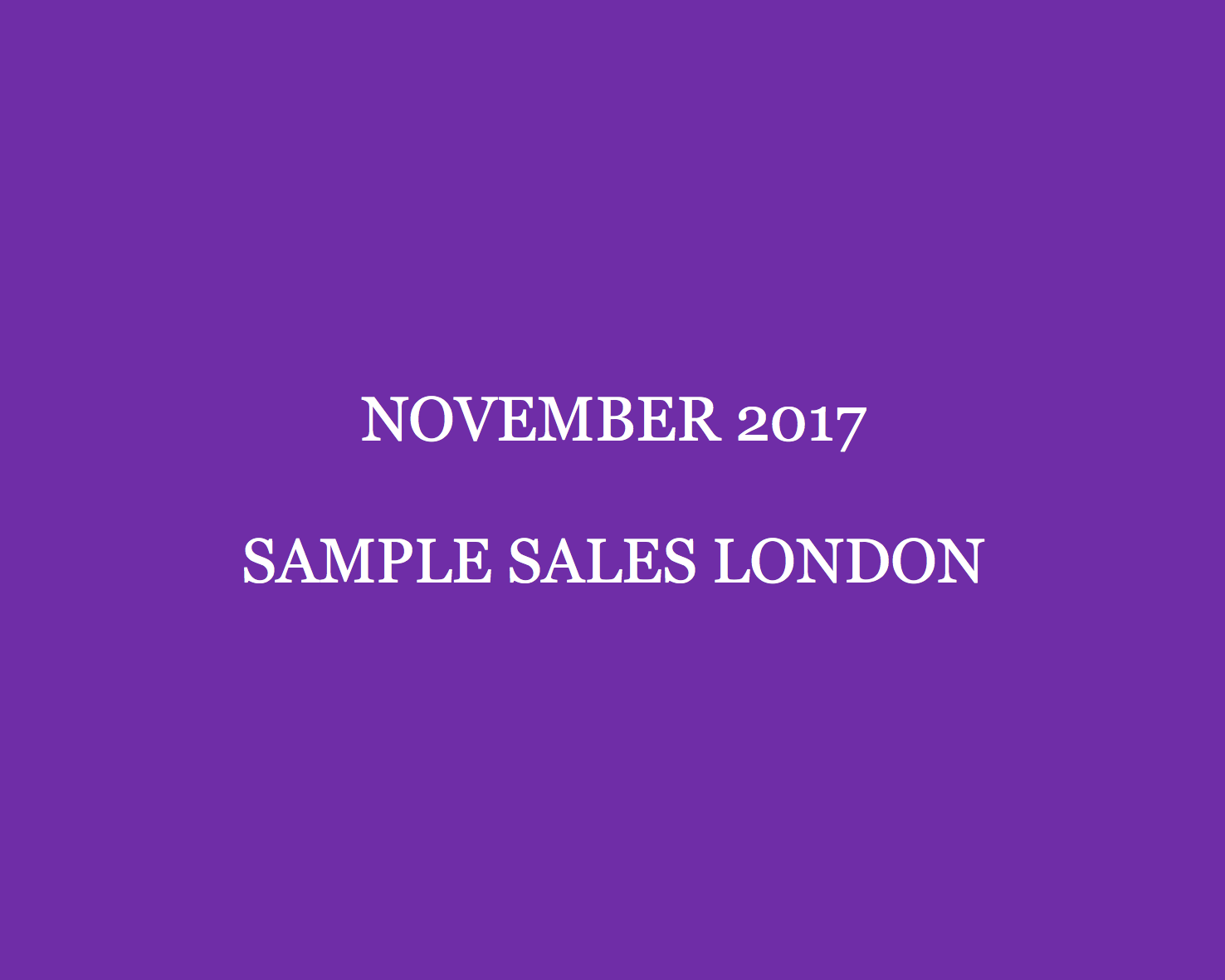 6021bcd7a9 The November London Sample Sales Guide - Style Barista